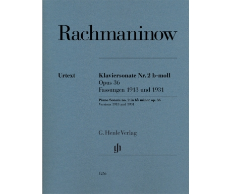 Rachmaninow: Klaviersonate Nr. 2 b-moll Opus 36 - Fassungen 1913 und 1931 (Piano Sonata no. 2 in b♭ minor op. 36 - Versions 1913 and 1931)