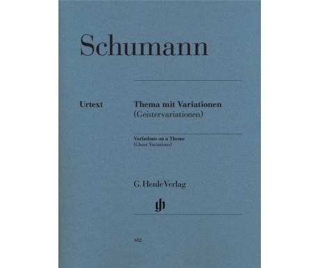 Schumann: Thema mit Variationen (Geistervariationen) (Variations on a Theme (Ghost Variations))