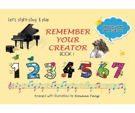 Remember Your Creator - Let's Sight-Sing and Play