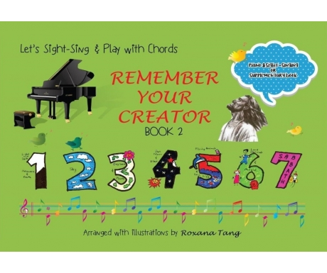 Remember Your Creator Book 2 - Let's Sight-Sing and Play with Chords