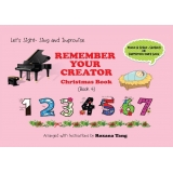 Remember Your Creator Christmas Book Book 4 - Let's Sight-Sing and Improvise