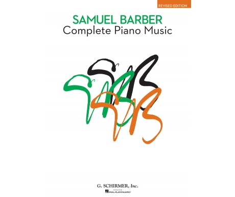 Samuel Barber Complete Piano Music (Revised Edition)