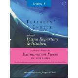 Teachers' Choice: Selected Piano Repertory & Studies 2019 & 2020 - Grades 8