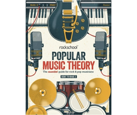 Rockschool Popular Music Theory (Debut to Grade 5)