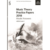 Music Theory Practice Papers 2018 Model Answers ABRSM Grade 5