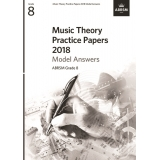 Music Theory Practice Papers 2018 Model Answers ABRSM Grade 8