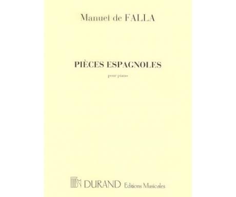 Manuel de Falla: Pièces Espagnoles pour Piano