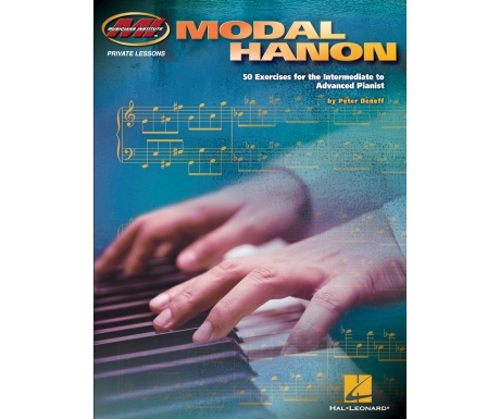 Modal Hanon - 50 Exercises for the Intermediate to Advanced Pianist
