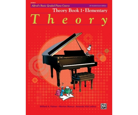Alfred's Basic Graded Piano Course Theory Book 1 · Elementary