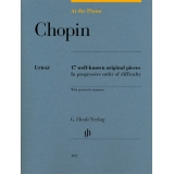 Chopin: At the Piano - 17 well-known original pieces in progressive order of difficulty