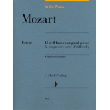 Mozart: At the Piano - 15 well-known original pieces in progressive order of difficulty