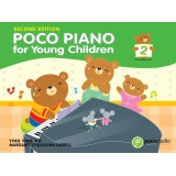 Poco Piano for Young Children 2 (Second Edition)
