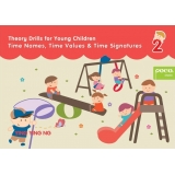 Theory Drills for Young Children 2 - Time Names, Time Values & Time Signatures