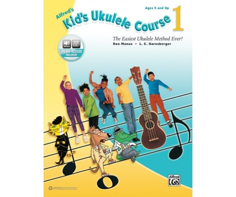 Alfred's Kid's Ukulele Course 1 (with Online Access)