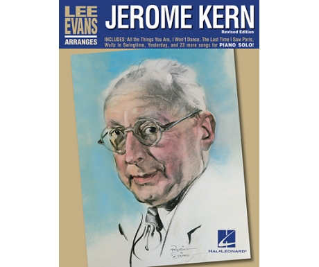 Lee Evans Arranges Jerome Kern