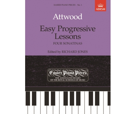 Attwood: Easy Progressive Lessons - Four Sonatinas