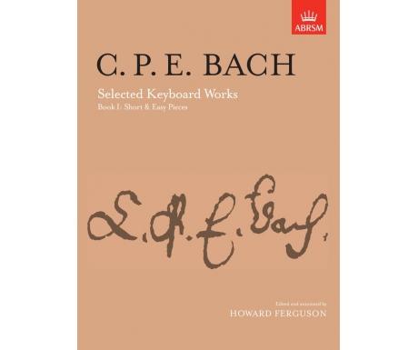 C. P. E. Bach: Selected Keyboard Works Book I