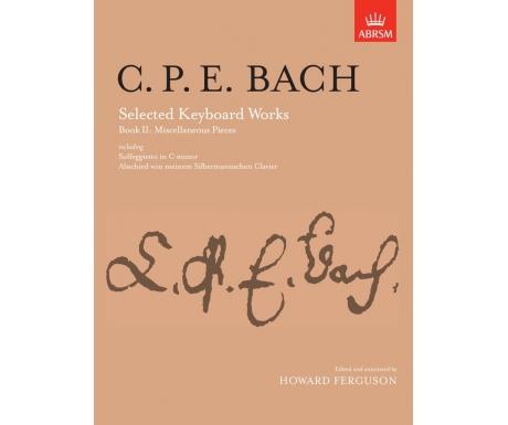 C. P. E. Bach: Selected Keyboard Works Book II