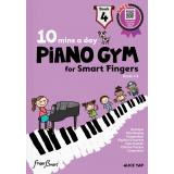 10 Mins a Day Piano Gym for Smart Fingers Book 4 (with Online Coaching Videos)