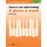 Improve Your Sight-Reading! A Piece a Week - Piano Grade 4