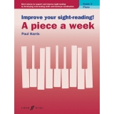 Improve Your Sight-Reading! A Piece a Week - Piano Grade 5