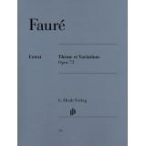 Fauré: Thème et Variations Opus 73