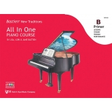 Bastien New Traditions All In One Piano Course Primer B (with Interactive Practice Studio)