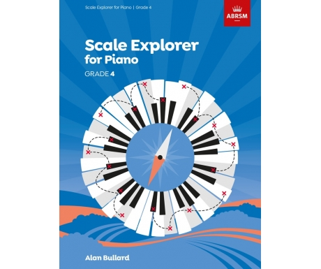 Scale Explorer for Piano Grade 4