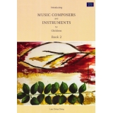 Introducing Music Composers and Instruments for Children Book 2