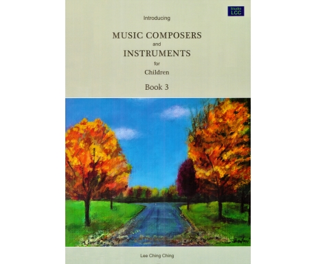 Introducing Music Composers and Instruments for Children Book 3