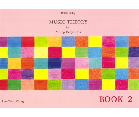 Introducing Music Theory for Young Beginners Book 2