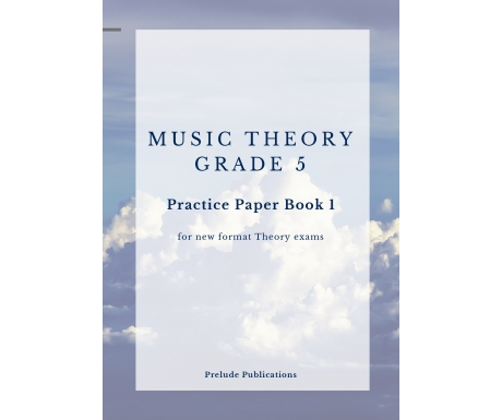 Music Theory Grade 5 Practice Paper Set 1