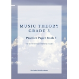 Music Theory Grade 5 Practice Paper Book 3