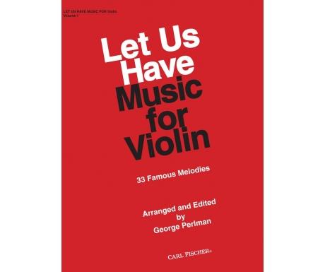 Let Us Have Music for Violin Volume 1