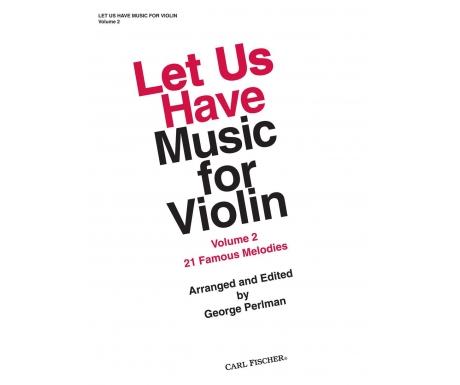 Let Us Have Music for Violin Volume 2