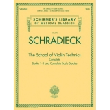 Schradieck - The School of Violin Technics (Complete Books 1-3 and Complete Scale Studies)
