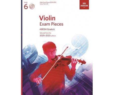 Violin Exam Pieces ABRSM Grade 6 2020-2023 (Score, Part & CD)