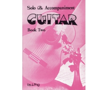 Solo & Accompaniment Guitar Book Two
