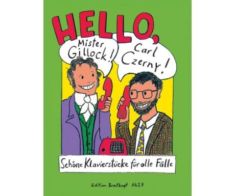 Hello, Mister Gillock! Hello, Carl Czerny!