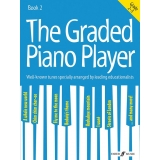 The Graded Piano Player Book 2 (Grade 2-3)