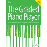The Graded Piano Player Book 3 (Grade 3-5)
