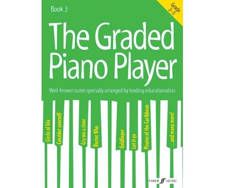 The Graded Piano Player Book 3 (Grade 3-5)