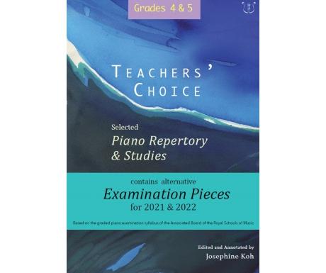 Teachers' Choice Grades 4 & 5: Selected Piano Repertory & Studies