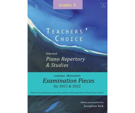Teachers' Choice Grade 8: Selected Piano Repertory & Studies