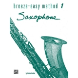 Breeze-Easy Method: Saxophone 1