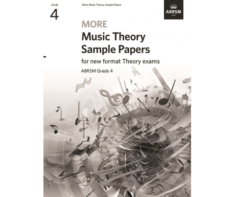 More Music Theory Sample Papers ABRSM Grade 4