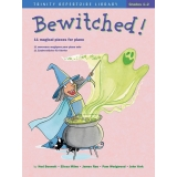 Bewitched! (Trinity Repertoire Library I Grades 1-2)