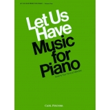 Let Us Have Music for Piano - Volume 2