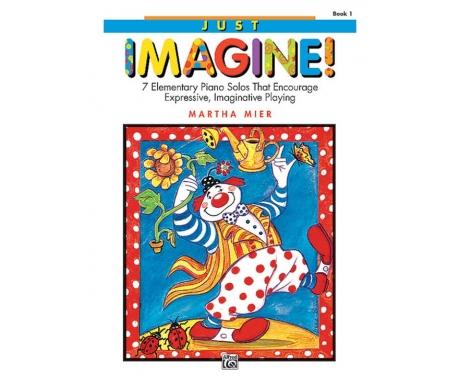 Just Imagine! Book 1