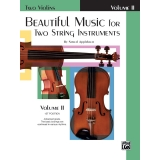 Beautiful Music for Two String Instruments Volume II